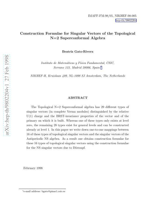 Beatriz Gato-Rivera - Construction Formulae for Singular Vectors of the Topological N=2 Superconformal Algebra