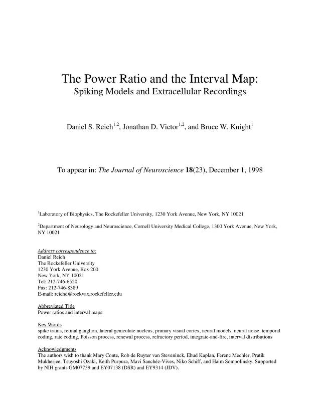 Daniel S. Reich - The power ratio and the interval map: spiking models and extracellular data