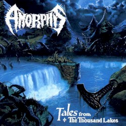 Tales from the Thousand Lakes by Amorphis