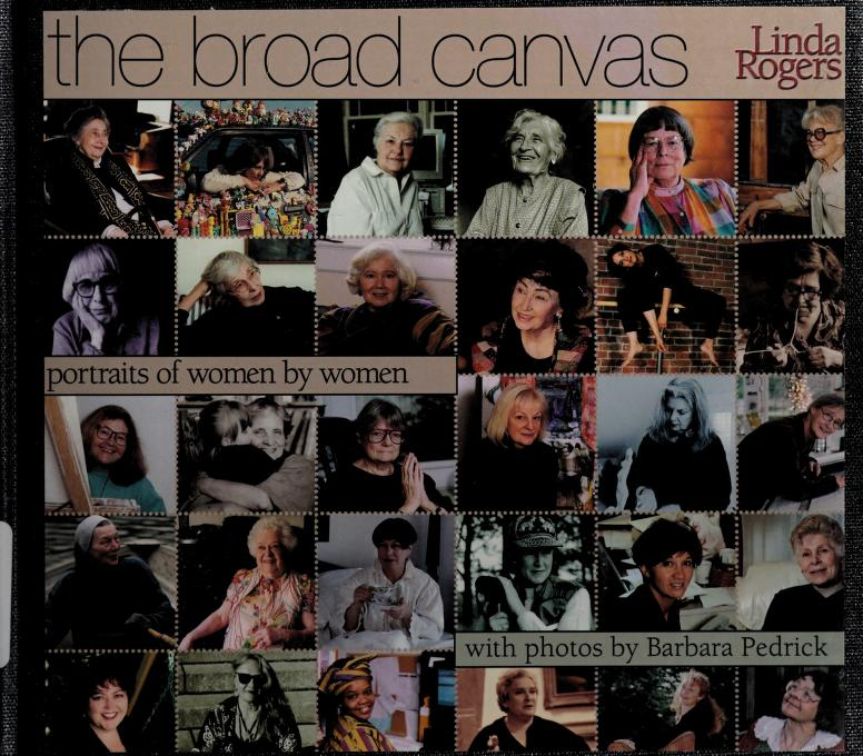 The broad canvas by Linda Rogers