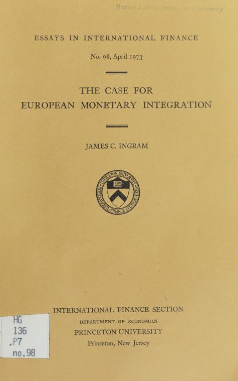 The case for European monetary integration by James C. Ingram