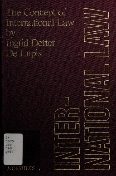 The concept of international law by Ingrid Detter Delupis
