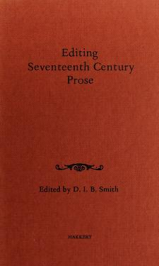 Cover of: Editing seventeenth century prose | Conference on Editorial Problems (6th 1970 University of Toronto)
