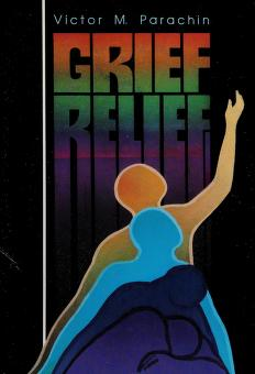 Cover of: Grief relief | Victor M. Parachin