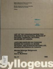 Cover of: List of the Canadian marine fish species in the National Museum of Natural Sciences, National Museums of Canada = | Michèle Bélanger Steigerwald