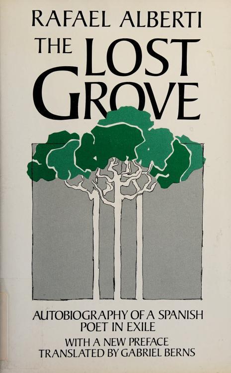 The Lost Grove by Rafael Alberti