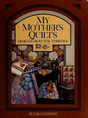 Cover of: My mother's quilts by Sara Nephew