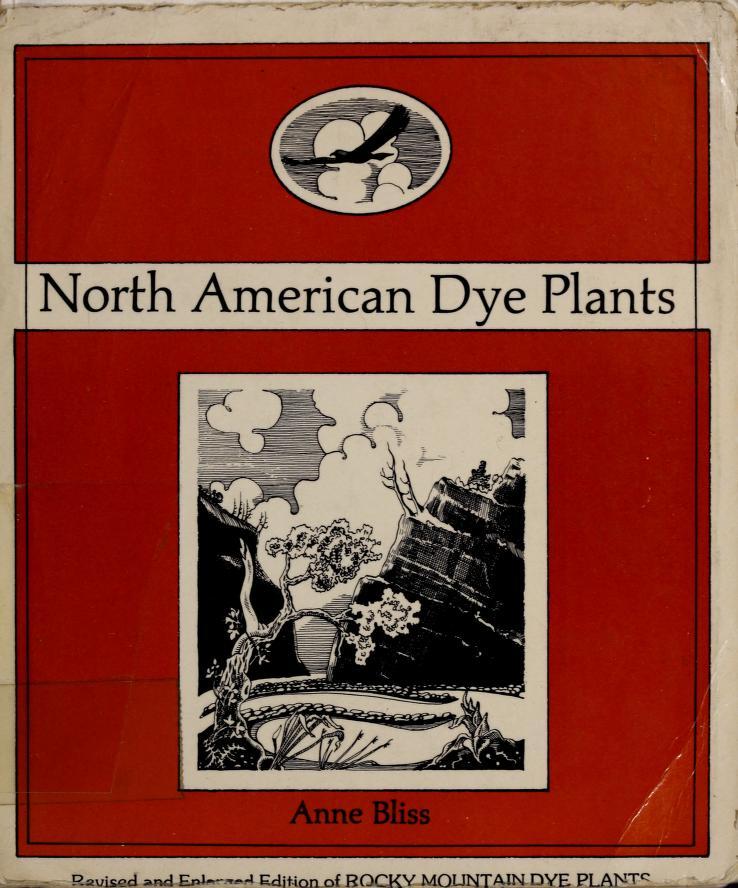 North American dye plants by Anne Bliss