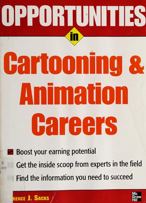 Opportunities in cartooning and animation careers by Terence J. Sacks