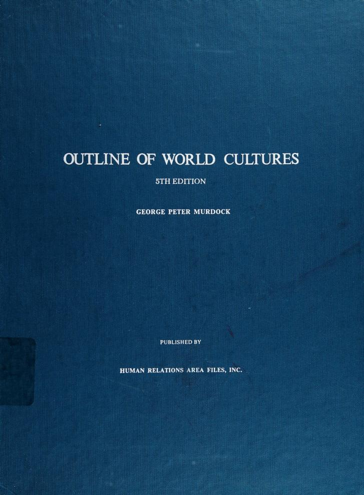 Outline of world cultures by George Peter Murdock