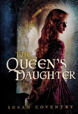 Cover of: The queen's daughter | Susan Coventry