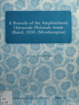 Cover of: A restudy of the amphiatlantic ostracode Philomedes brenda (Baird, 1850) (Myodocopina) | Kornicker, Louis S.