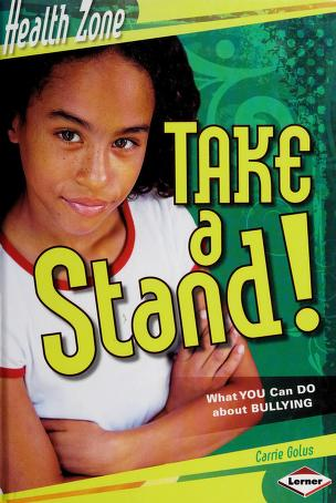 Cover of: Take a stand! | Carrie Golus