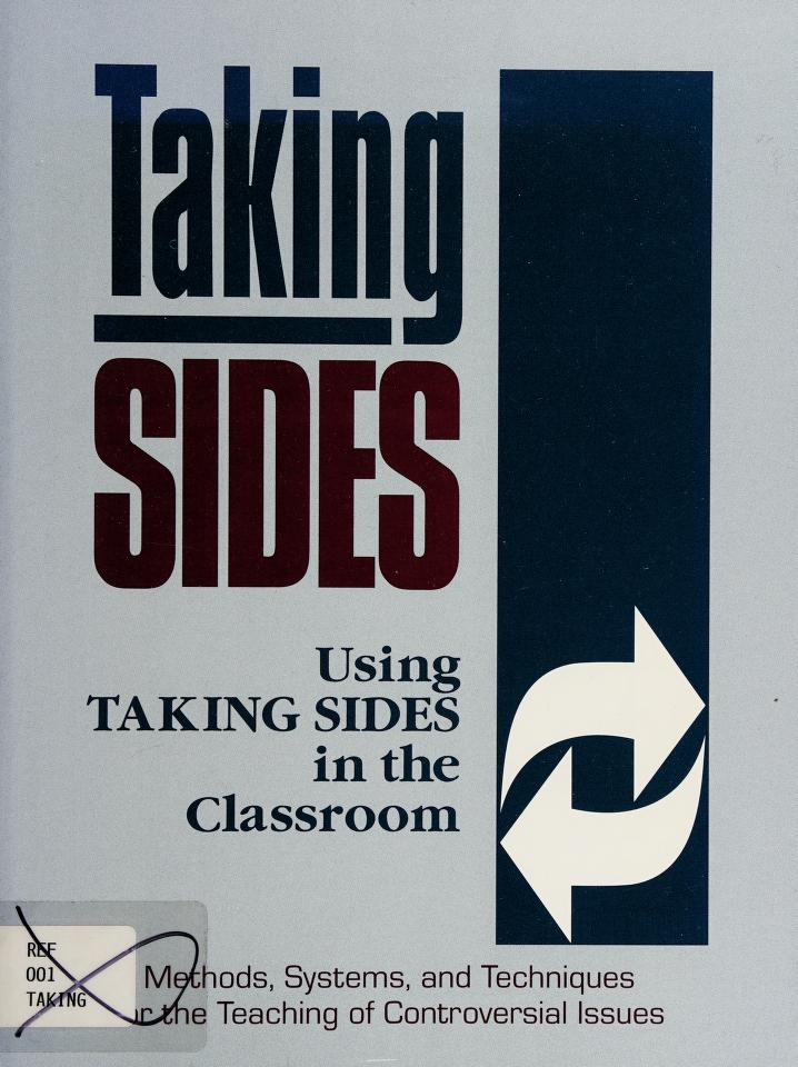 Taking Sides: Using Taking Sides in the Classroom by