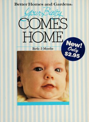 Cover of: Your Baby Comes Home | Better Homes and Gardens, Edwin Kiester